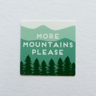 More Mountains Please Sticker