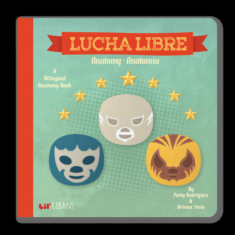 Lucha Libre - Anatomy-Anatomia