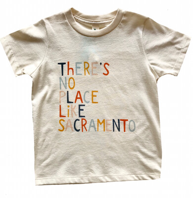 """There's No Place Like Sacramento"" Tee - Natural"