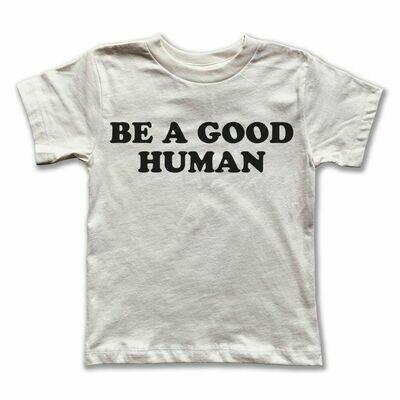 "Rivet Apparel Co. ""Be A Good Human"" Tee - Natural"