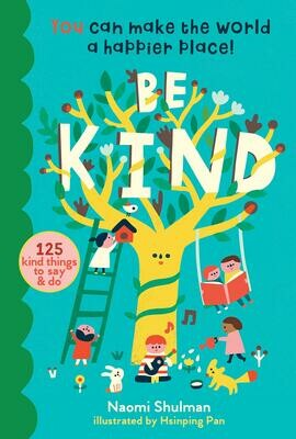 """""""Be Kind: You Can Make the World a Happier Place!"""" Book"""