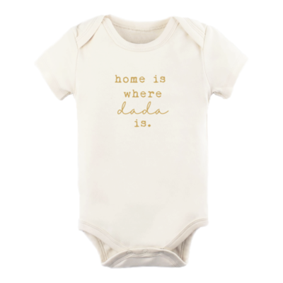 """Tenth & Pine """"Home Is Where Dada Is"""" Onesie"""