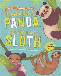 """""""Playful as a Panda, Peaceful as a Sloth"""" Book"""