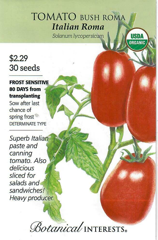 Tomato Bush Roma Italian Org Botanical Interests