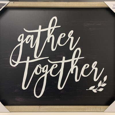 Black Gather Together Framed Metal Wall Plaque