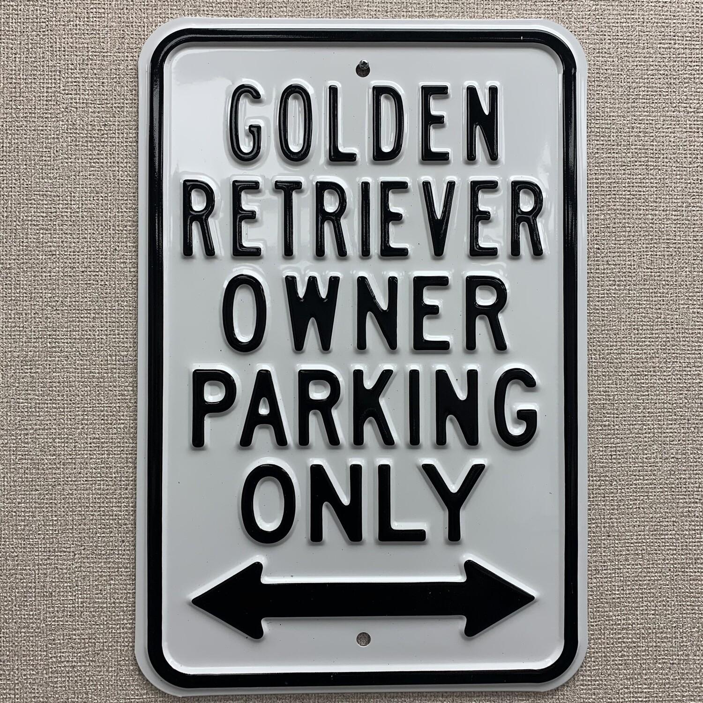 Golden Retriever Owner Parking Only