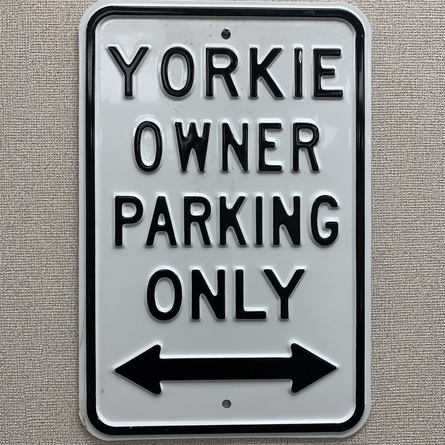 Yorkie Owner Parking Only Metal Sign