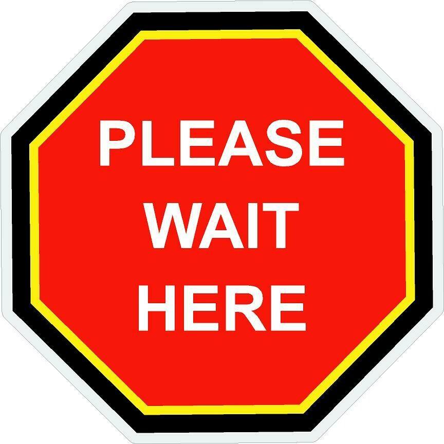 Floor Decals - Please Wait Here