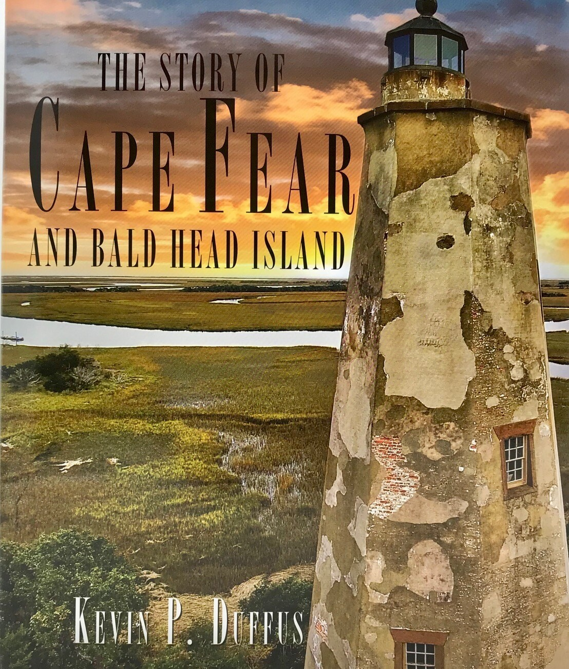 The Story of Cape Fear and Bald Head Island