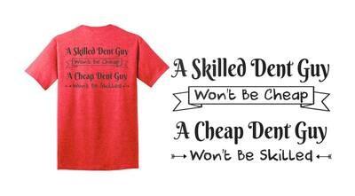 T-Shirt Skilled Dent Guy