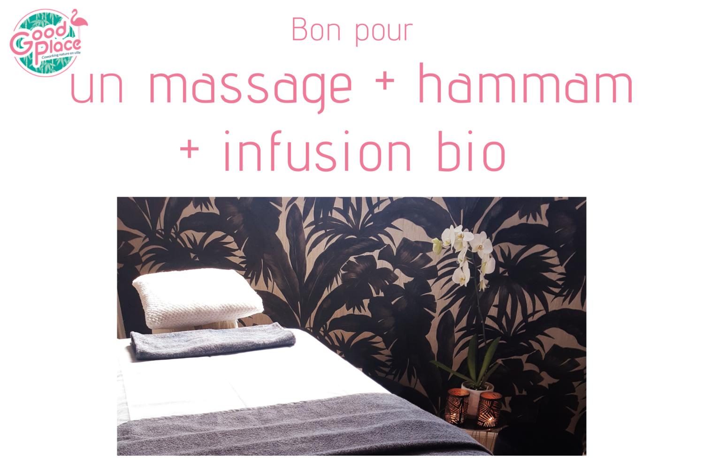 Bon un massage + une séance de hammam + une infusion bio