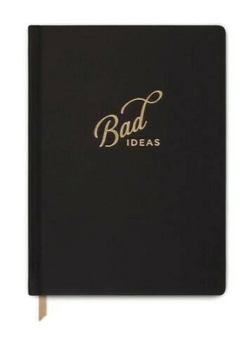 Bad Ideas Notebook