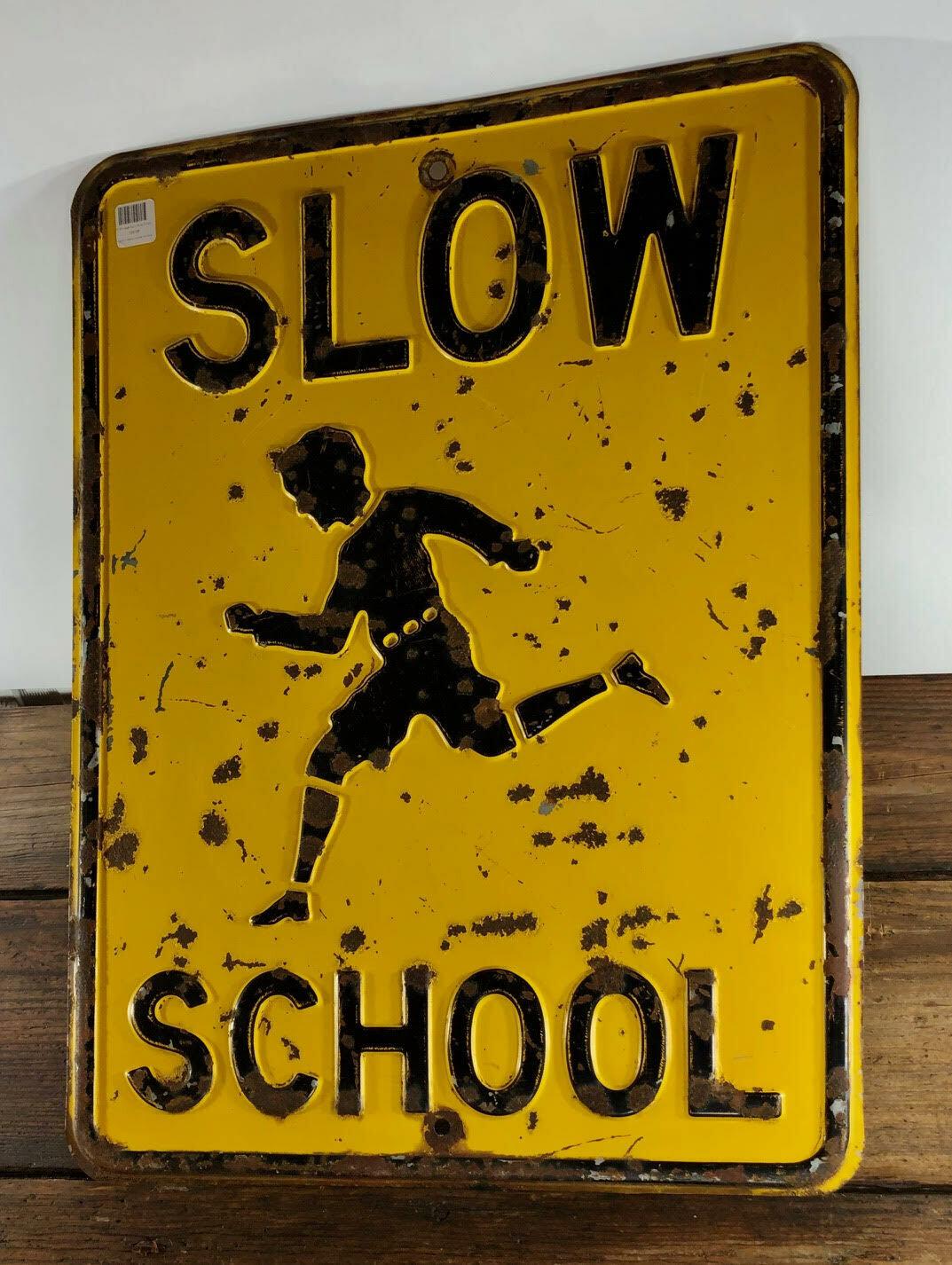 Vintage Slow School Sign
