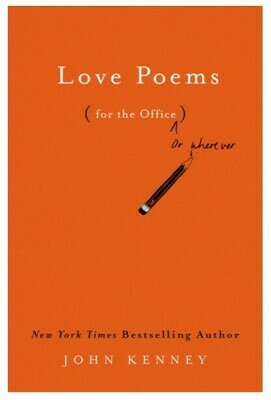 Love Poems (for the office)