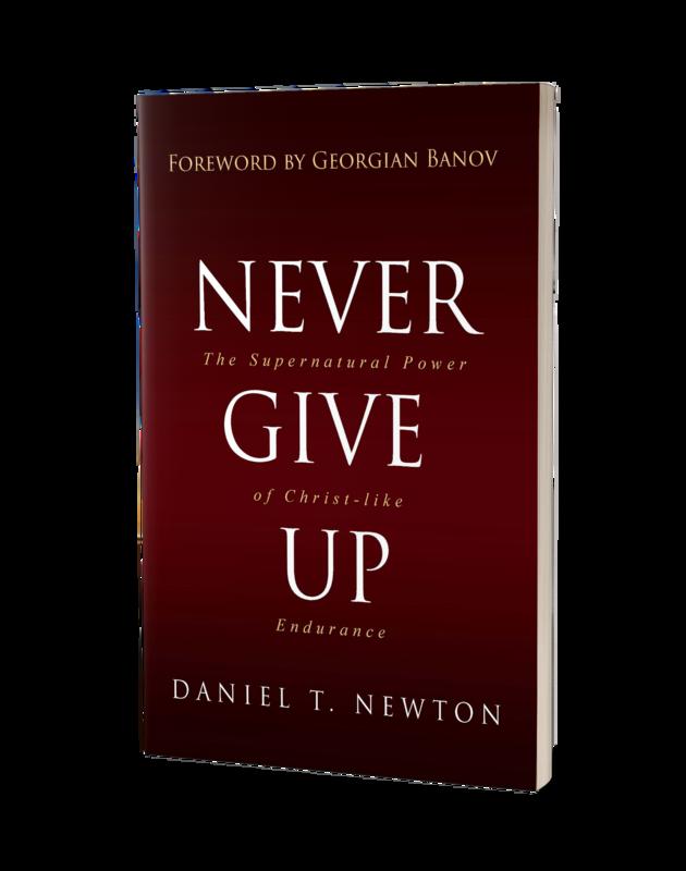 Never Give Up: Supernatural Power of Christ-like Endurance