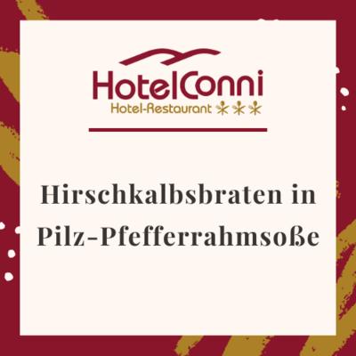 Hirschkalbsbraten in Pilz-Pfefferrahmsoße