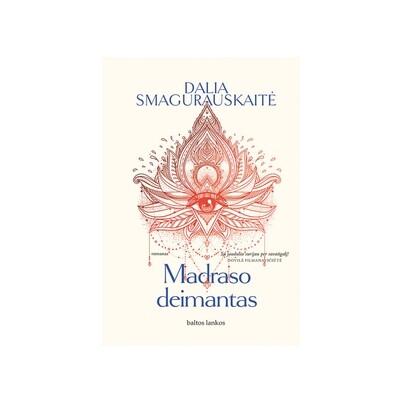 "Dalia Smagurauskaitė ""Madraso deimantas"""