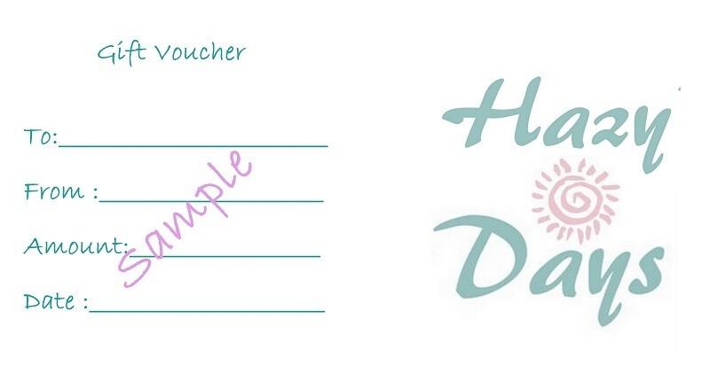 Hazy Days Gift Voucher