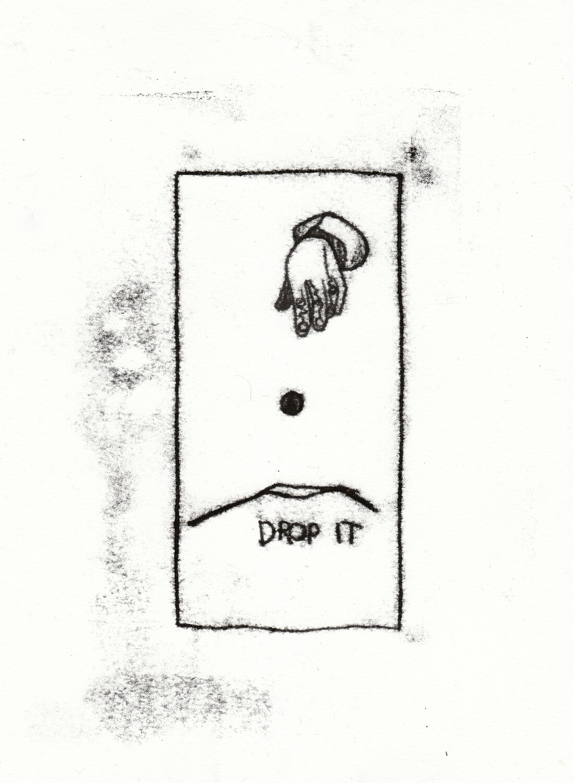 'Drop it'