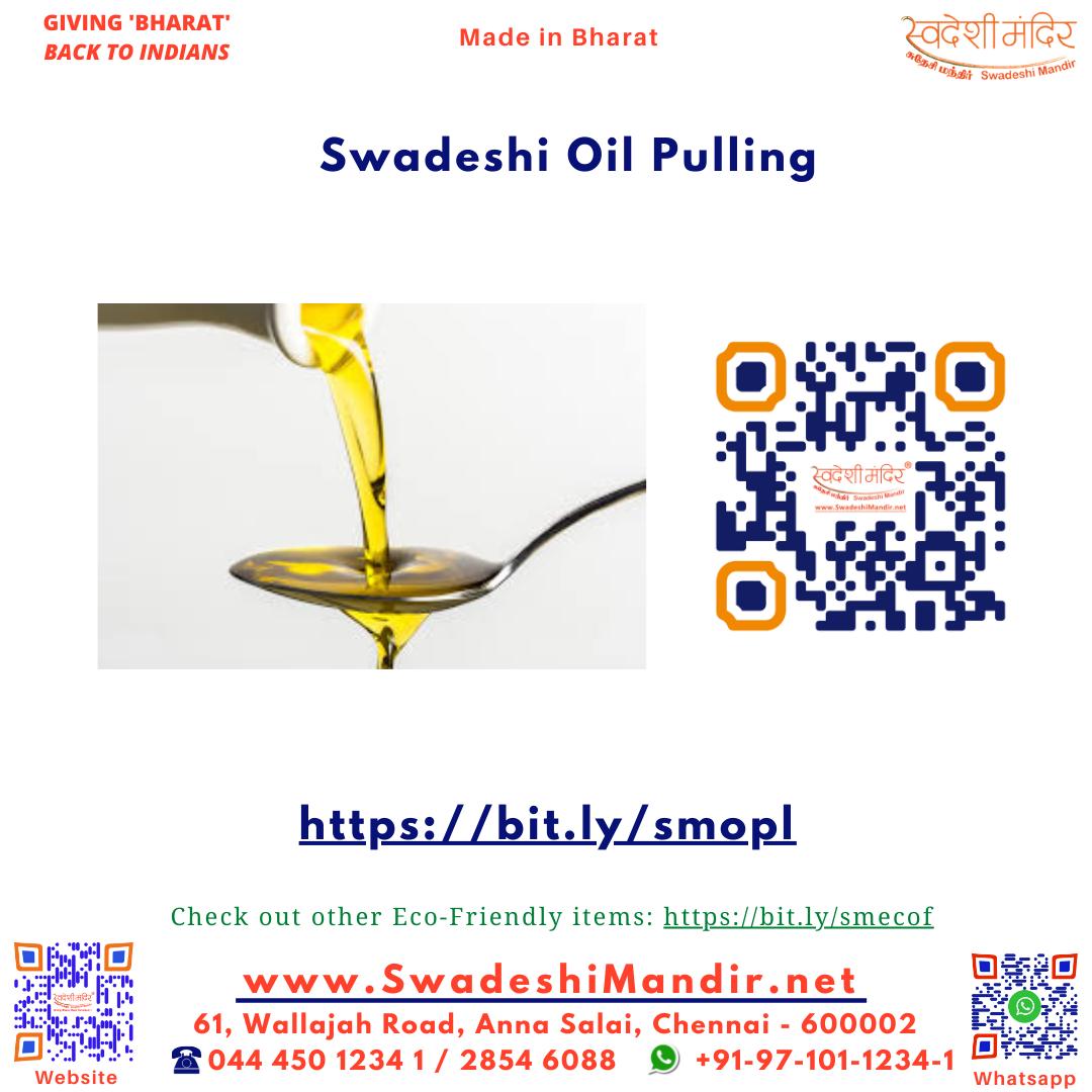 Swadeshi Oil Pulling
