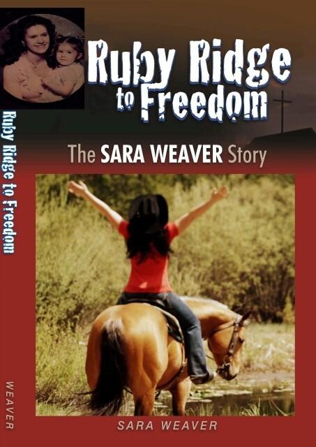 Ruby Ridge to Freedom by