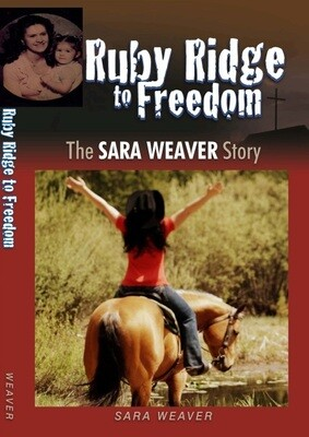 Ruby Ridge to Freedom by