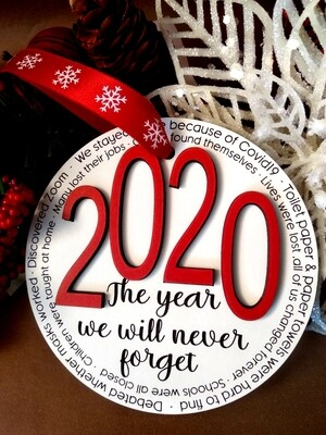 Ornament - 2020 - Keepsake - The year we will never forget