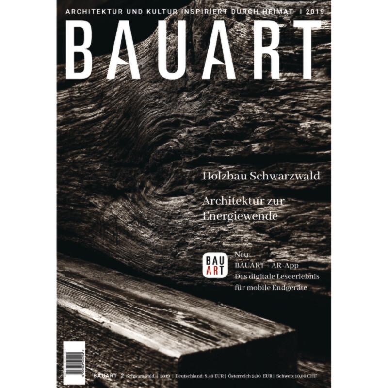 BAUART 2. 2019 / Schwarzwald, Hochrhein, Bodensee und Schweiz
