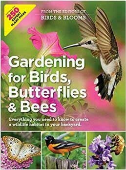 Gardening for Birds, Butterflies & Bees