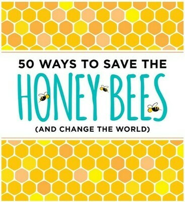 50 Ways to Save the Bees
