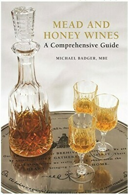 Mead and Honey Wines - A comprehensive guide