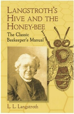 Langstroth's Hive and the Honey-bee