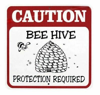 Caution Beehive Sign