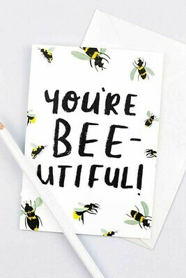 You're BEEautiful Cards