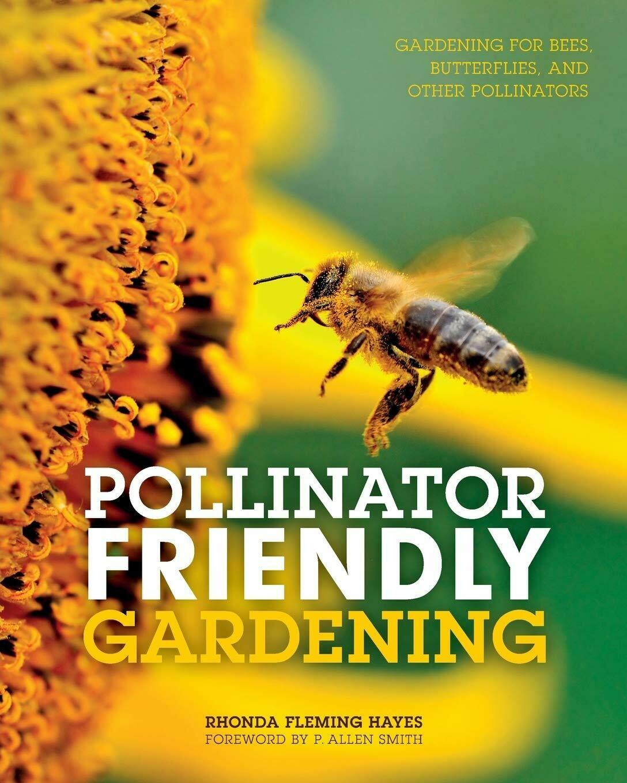 Pollinator Friendly Garden