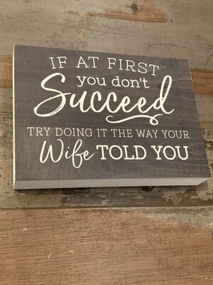 If at first Don't Succeed Sign