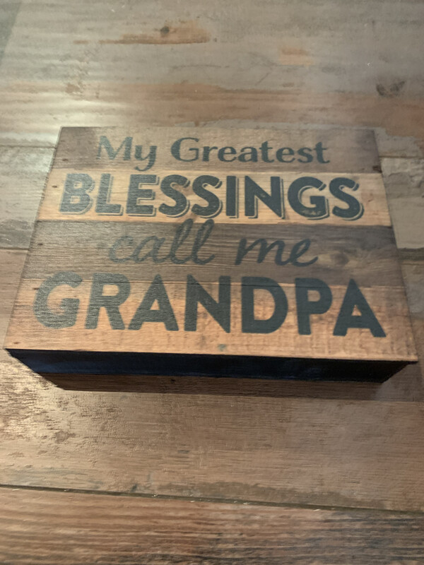 My Greatest Blessings Call Me Grandpa
