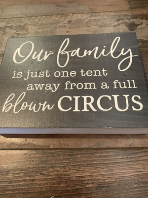 Family One Tent from a Full Blown Circus