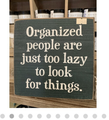 Organized People Lazy