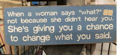 When a Woman says What