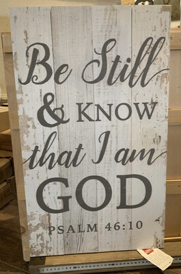 Be Still & Know Psalm 46:10