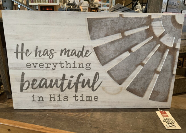 He Has Made Everything Beautiful in His Time Windmill