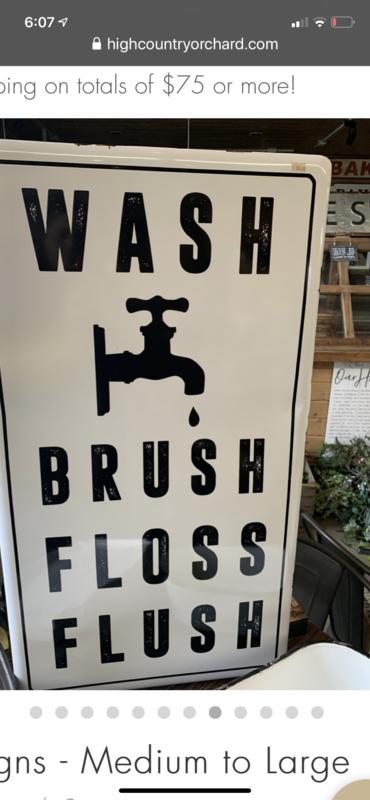 Wash Brush Floss Flush Enamel Sign