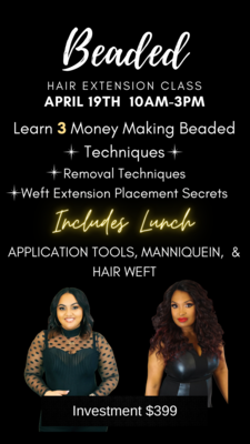Beaded Hair Extensions Training - April 19th 2021