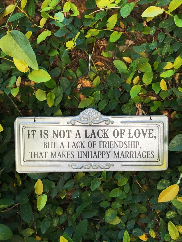 Love and Friendship in Marriage Sign