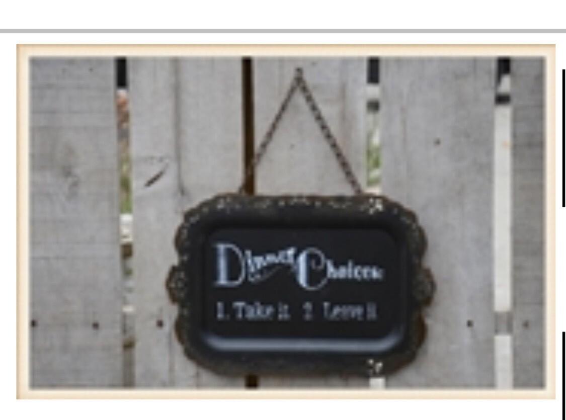 Dinner Choice Plaque