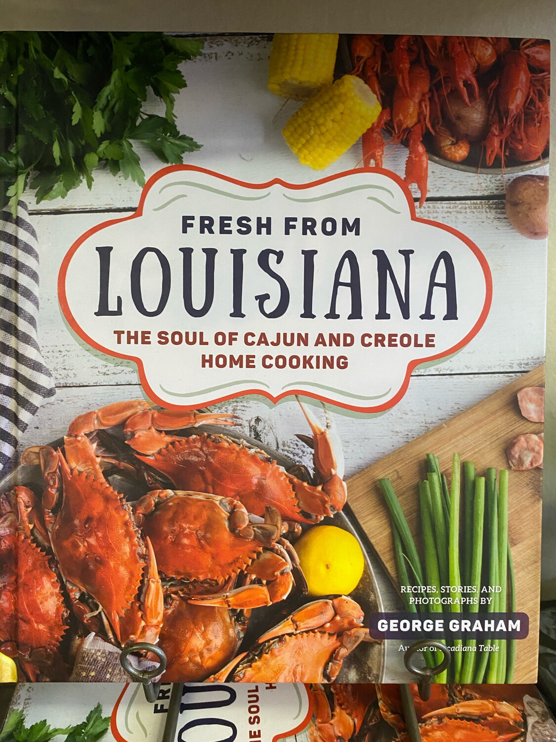 Fresh From Louisiana, The Soul Of Cajun And Creole Cookbook
