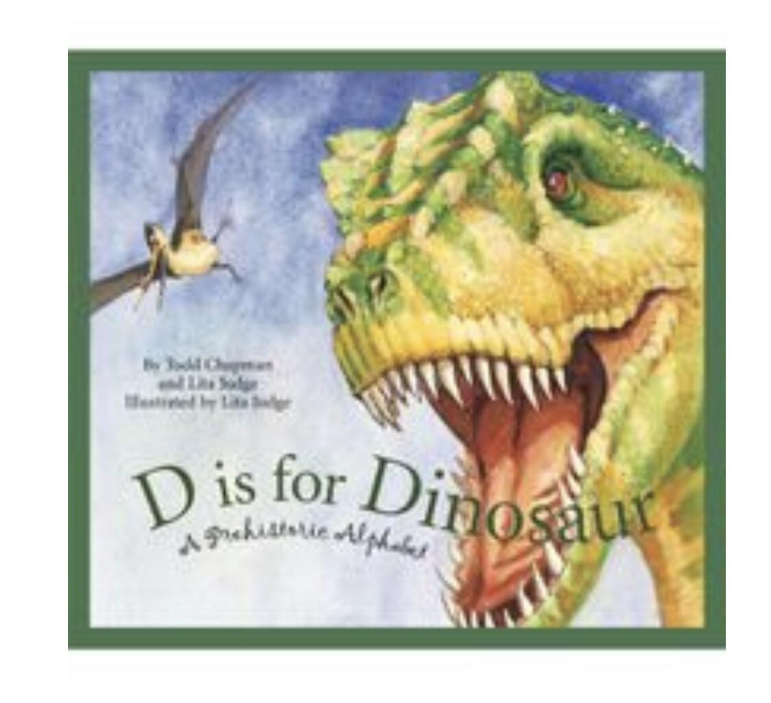 """D"" Is For Dinosaur"