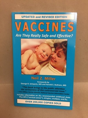 Vaccines  Are They Really Safe and Effective