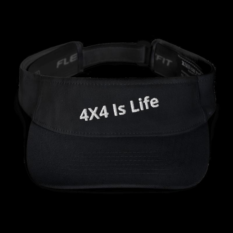 4X4 Is Life Visor